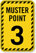 Muster Point Number Three Sign