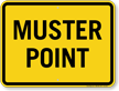 Muster Point Sign