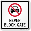 Never Block Gate Parking Restriction Sign