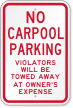 No Carpool Parking Violators Towed Away Sign