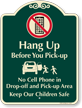 No Cell Phone, Drop-Off Pick-Up Area Signature Sign
