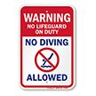 No Lifeguard On Duty No Diving Pool Warning Sign