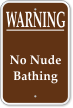 Warning No Nude Bathing Campground Sign
