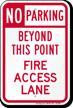 No Parking Beyond, Fire Access Lane Sign