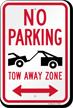 No Parking, Bidirectional Tow-Away Zone Sign