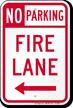 No Parking, Fire Lane At Left Sign