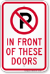 No Parking In Front Of Door Sign