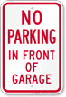 No Parking In Front Of Garage Sign