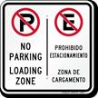 No Parking Loading Zone, Zona De Cargamento Sign