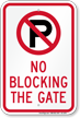 No Parking, No Blocking The Gate Sign