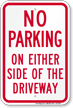 No Parking On Driveway Sign