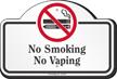 No Smoking No Vaping Dome Top Sign