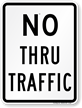 NO THRU TRAFFIC Aluminum Parking Sign