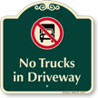 No Trucks In Driveway Signature Sign