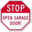 STOP Open Garage Door Sign