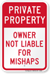 Owner Not Liable For Mishaps Private Property Sign