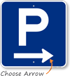 P Symbol Right Arrow Parking Sign