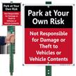 Park At Own Risk Lawnboss Sign