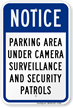 Notice Parking Area Under Surveillance Security Patrols Sign