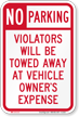 No Parking Violators Will Be Towed Aluminum Sign