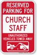 Reserved Parking For Church Staff Tow Away Sign
