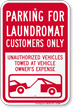 Parking For Laundromat Customers Only Sign