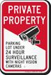 Parking Lot Under Video Surveillance Security Sign