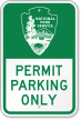 Permit Parking Only National Park Service Sign