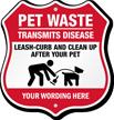 Pet Waste Transmits Disease Custom Dog Poop Shield Sign