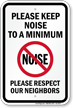Please Keep Noise To A Minimum Sign
