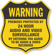 Premises Protected By 24 Hour Surveillance Shield Sign