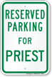 Parking Space Reserved For Priest Sign