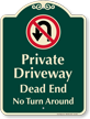 Private Driveway, Dead End Signature Sign