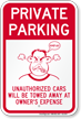 Private Parking, Humorous Parking Sign