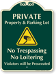 Private Property And Parking Lot Signature Sign