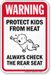 Protect Kids From Heat Check Rear Seat Sign
