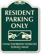 Resident Parking Only Signature Sign