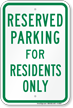 Parking Space Reserved For Residents Only Sign
