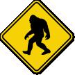 Novelty Sasquatch Big Foot Crossing Sign
