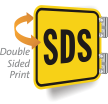 SDS 2-Sided Sign