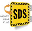 SDS with Striped Border Double Sided Sign