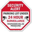 Security Alert Parking Lot Under Surveillance Sign