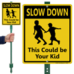 Slow Down Kids Running Lawn Sign