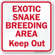 Snake Breeding Area Keep Out Sign