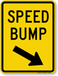 Speed Bump, Down Arrow Pointing Right Sign
