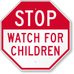 Watch For Children Sign