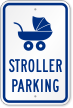Stroller Reserved Parking Sign