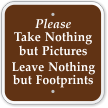 Please Take Nothing But Pictures Campground Sign