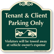 Tenant And Client Parking Only Signature Sign