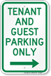 Tenant-Guest Parking Only, Right Arrow Sign